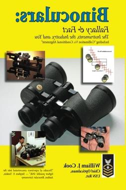 BINOCULARS: Fallacy & Fact: The Instruments, The Industry an